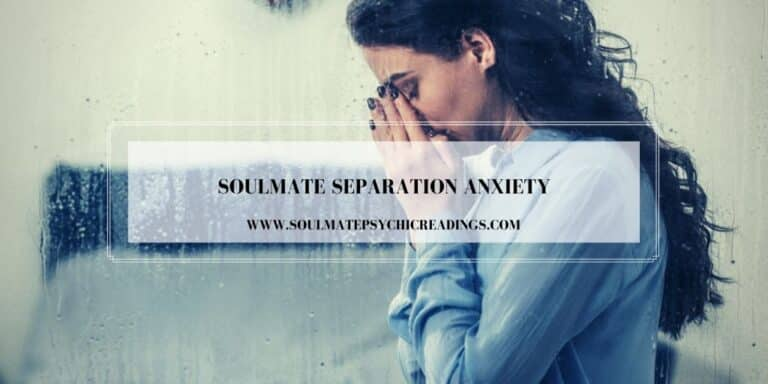 Soulmate Separation Anxiety