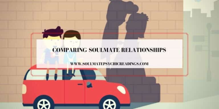 Comparing Soulmate Relationships