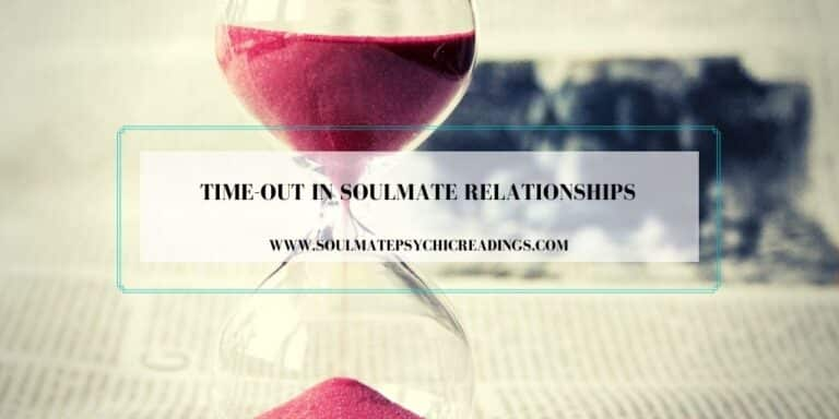 Time-Out in Soulmate Relationships