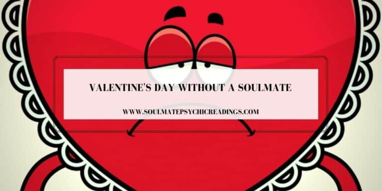 Valentine's Day Without a Soulmate