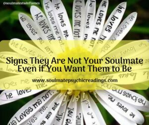 Signs They Are Not Your Soulmate