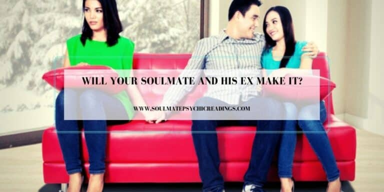 Will Your Soulmate and His Ex Make It?
