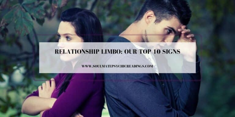 Relationship Limbo: Our Top 10 Signs