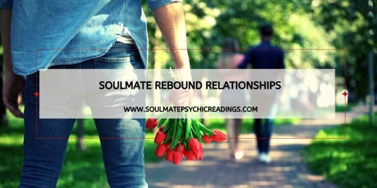 Soulmate Rebound Relationships